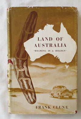 Land of Australia by Frank Clune