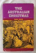 Load image into Gallery viewer, The Australian Christmas Collected by Frank Cusack