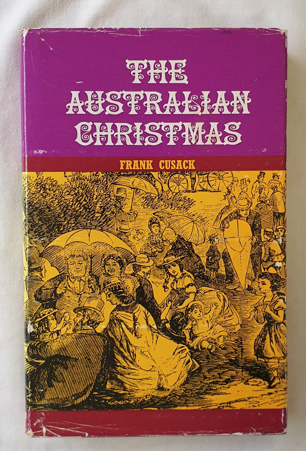 The Australian Christmas Collected by Frank Cusack