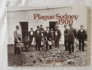 Plague Sydney 1900 by Max Kelly