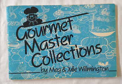Gourmet Master Collections by Meg & Julie Willmington