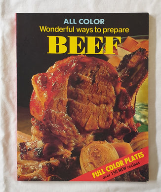 Wonderful Ways to Prepare Beef by Marion Mansfield