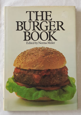 The Burger Book Edited by Norma Miller