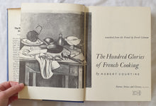 Load image into Gallery viewer, The Hundred Glories of French Cooking by Robert Courtine