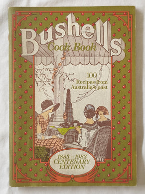 Recipes from Australia's Past Bushell's Cook Book
