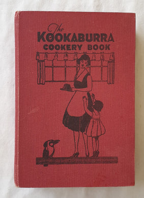 The Kookaburra Cookery Book by the Committee of The Lady Victoria Buxton Girls' Club