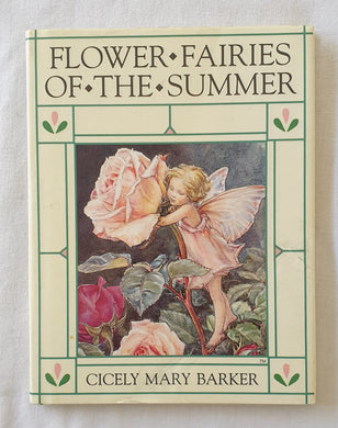 Flower Fairies of the Summer by Cicely Mary Barker