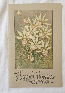 Flannel Flowers and Other Bush Babies  by May Gibbs