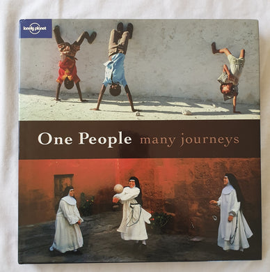 One People Many Journeys - Lonely Planet Publications