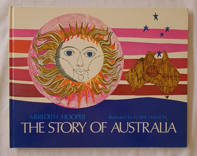 The Story of Australia  by Meredith Hooper  Illustrated by Elaine Haxton