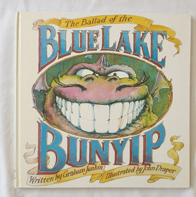 The Ballad of the Blue Lake Bunyip by Graham Jenkin