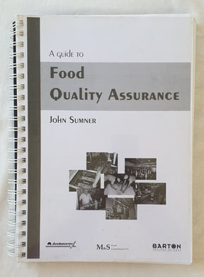 A Guide to Food Quality Assurance by John Sumner