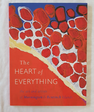 The Heart of Everything  The arts and artists of Mornington & Bentinck Islands