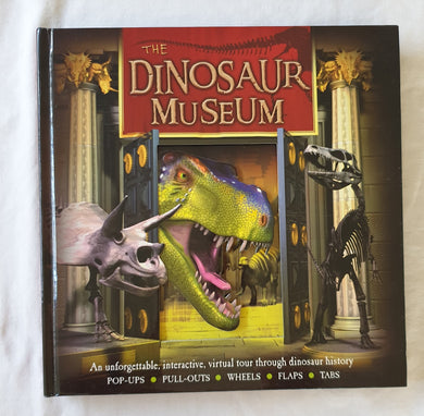 The Dinosaur Museum by Dr Jen Green
