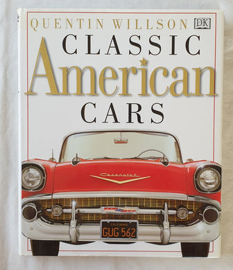 Classic American Cars by Quentin Willson