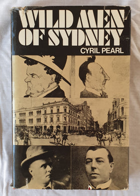 Wild Men of Sydney by Cyril Pearl