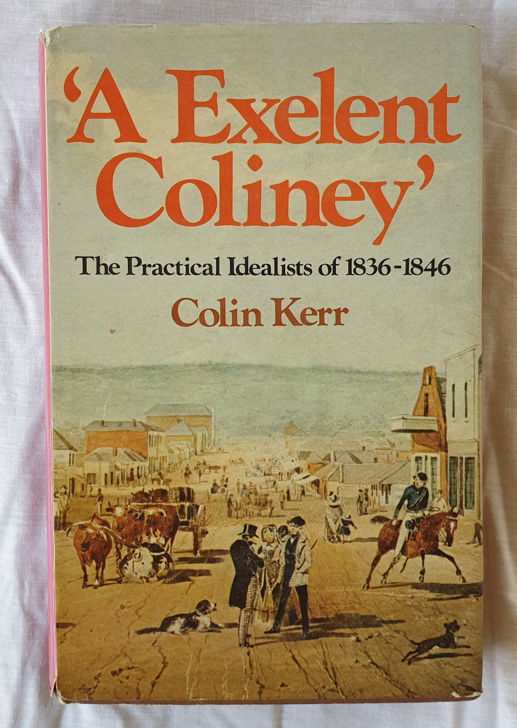 'A Excellent Coliney' by Colin Kerr