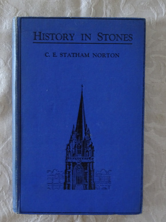 History In Stones by C. E. Statham Norton