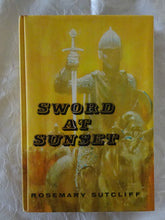 Load image into Gallery viewer, Sword At Sunset by Rosemary Sutcliff