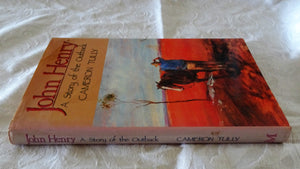 John Henry A Story of the Outback by Cameron Tully