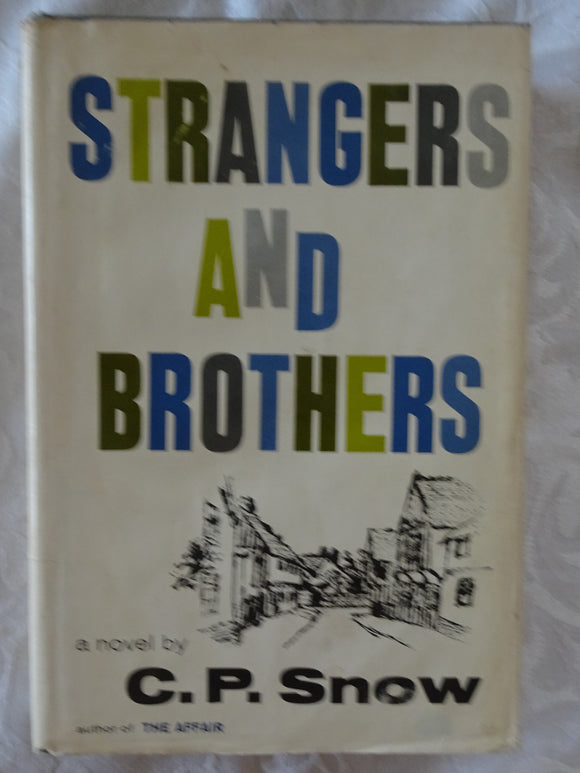 Strangers And Brothers by C. P. Snow