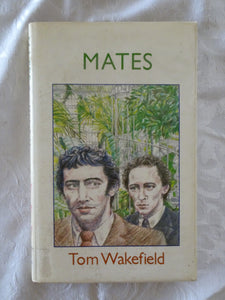 Mates by Tom Wakefield