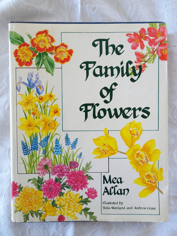 The Family of Flowers by Mea Allan