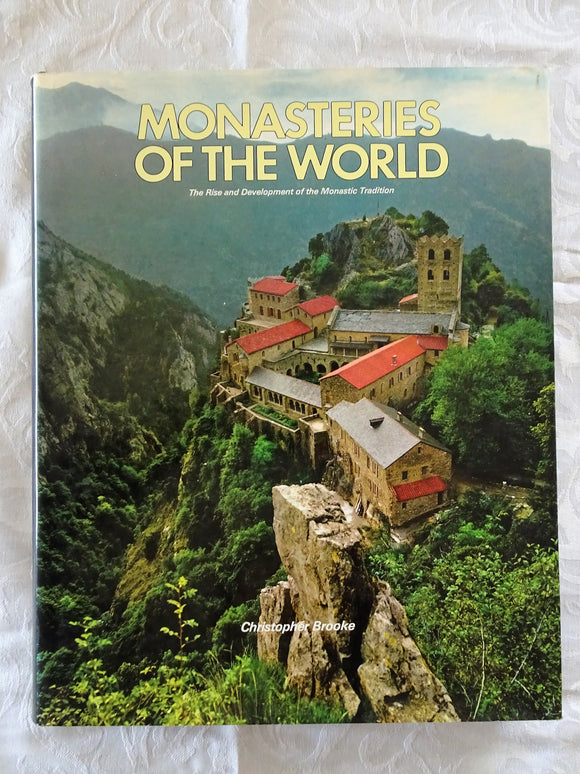 Monasteries of the World by Christopher Brooke