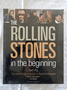The Rolling Stones in the Beginning by Bent Rej