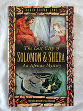 Load image into Gallery viewer, The Lost City of Solomon & Sheba by Robin Brown-Lowe