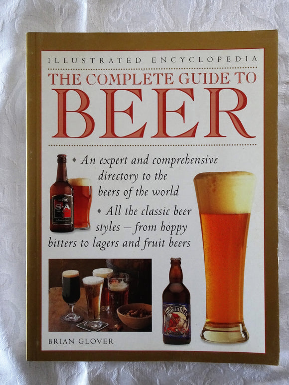 The Complete Guide to Beer by Brian Glover