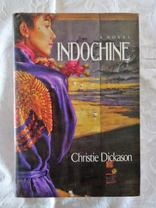 Indochine by Christie Dickason