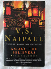 Load image into Gallery viewer, Among The Believers by V. S. Naipaul