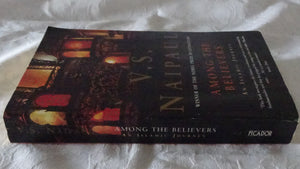Among The Believers by V. S. Naipaul