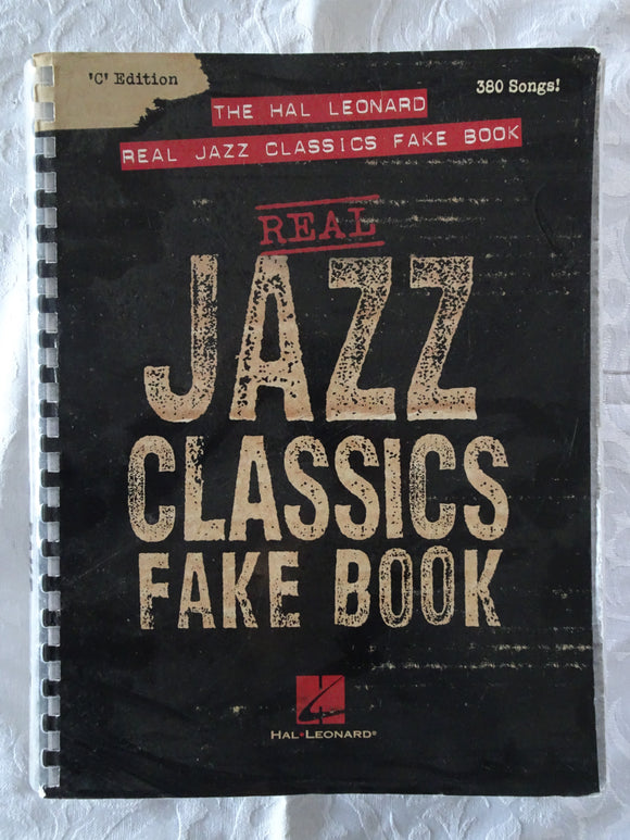 Real Jazz Classics Fake Book by Hal Leonard