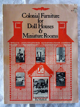 Load image into Gallery viewer, Colonial Furniture for Doll Houses & Miniature Rooms by Pat Midkiff