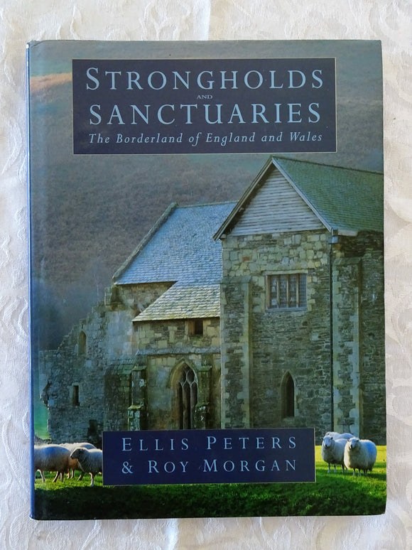 Strongholds and Sanctuaries by Ellis Peters & Roy Morgan
