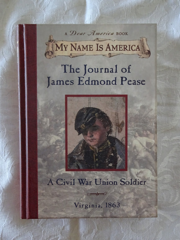 The Journal of James Edmond Pease  by Jim Murray