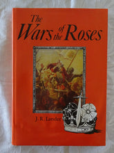 Load image into Gallery viewer, The War of the Roses by J. R. Lander