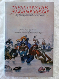 There Goes The Neighbourhood! by Michael Dugan and Josef Szwarc