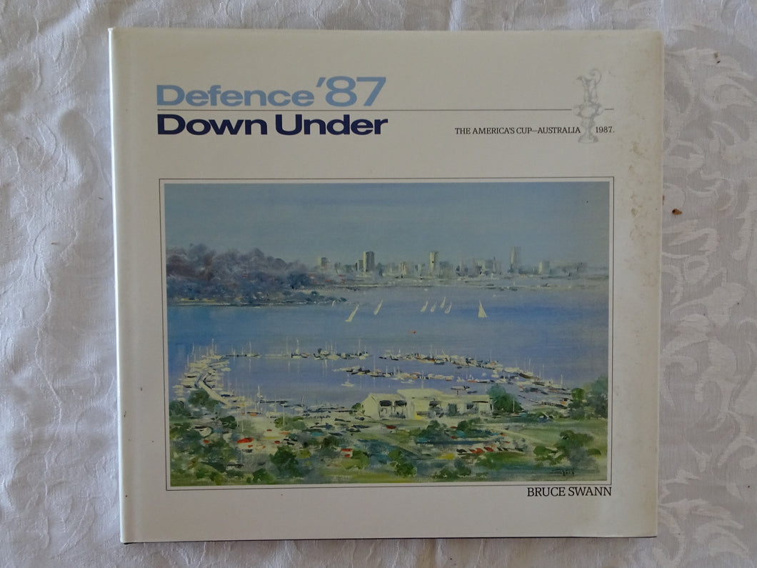Defence '87 Down Under by Bruce Swann