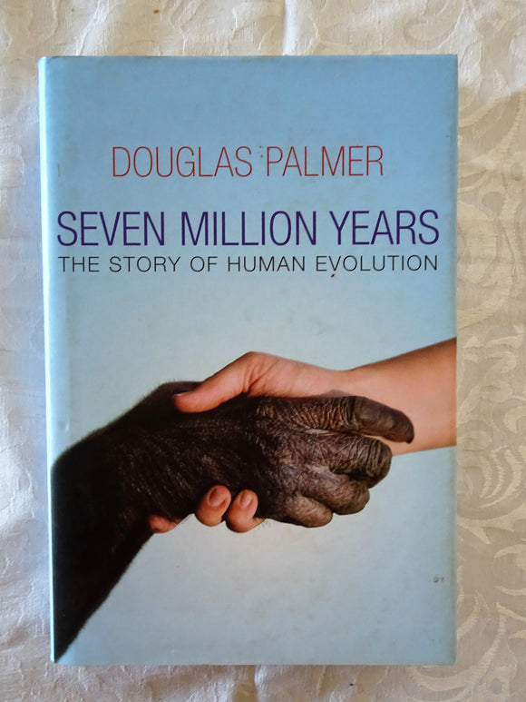 Seven Million Years by Douglas Palmer