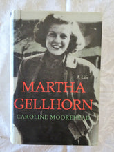 Load image into Gallery viewer, Martha Gellhorn: A Life by Caroline Moorehead