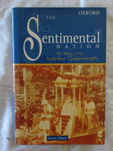 Load image into Gallery viewer, The Sentimental Nation by John Hirst