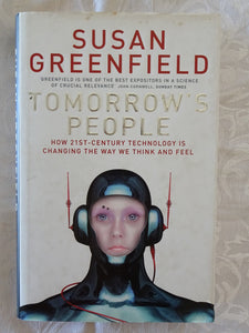 Tomorrow's People by Susan Greenfield