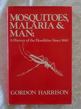 Load image into Gallery viewer, Mosquitoes, Malaria & Man by Gordon Harrison