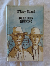 Load image into Gallery viewer, Dead Men Running by D'Arcy Niland