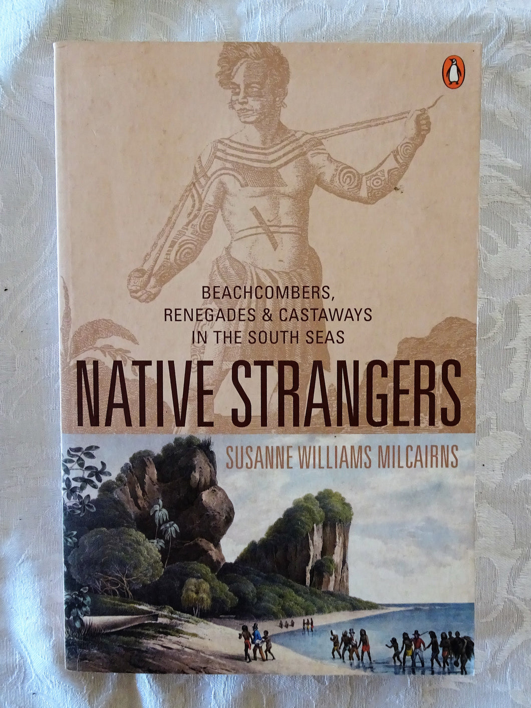 Native Strangers by Susanne Williams Milcairns