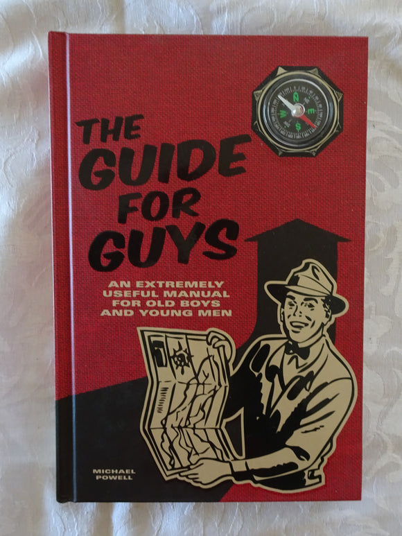 The Guide For Guys by Michael Powell