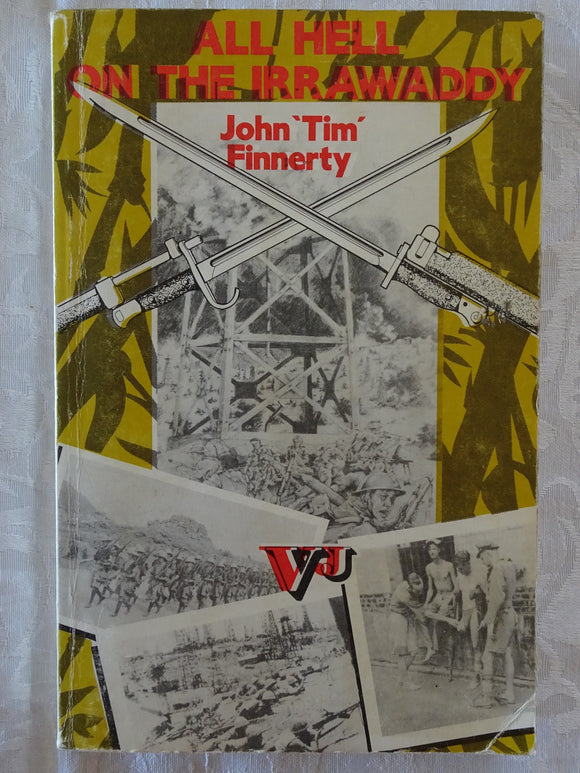 All Hell On The Irrawaddy by John 'Tim' Finnerty